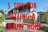5 Tips for Selling a Luxury Home with The Gellens